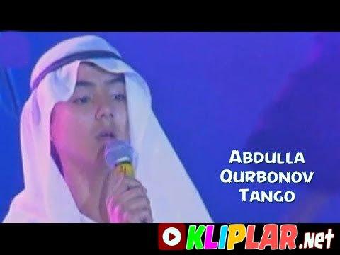 Abdulla Qurbonov - Tango (Video klip)