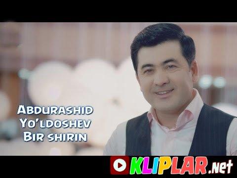 Abdurashid Yo'ldoshev - Bir shirin (Video klip)