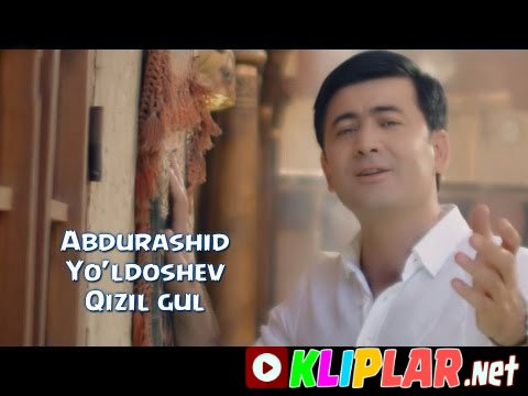 Abdurashid Yo'ldoshev - Qizil gul (Video klip)