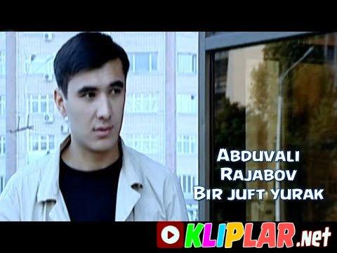 Abduvali Rajabov - Bir juft yurak (Video klip)