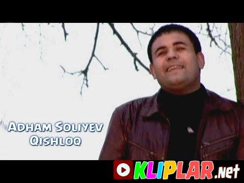 Adham Soliyev - Qishloq