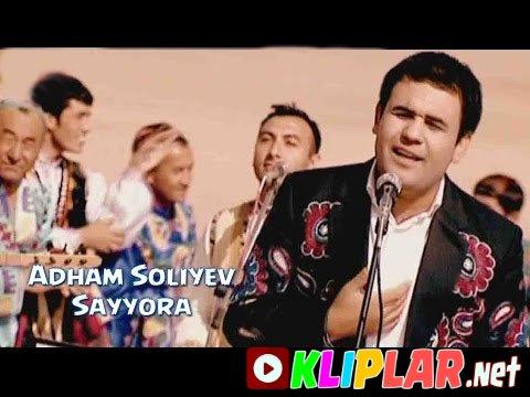 Adham Soliyev - Sayyora