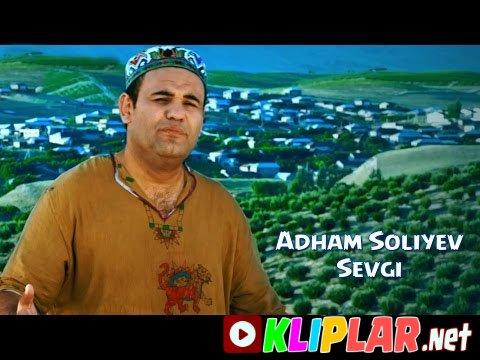 Adham Soliyev - Sevgi