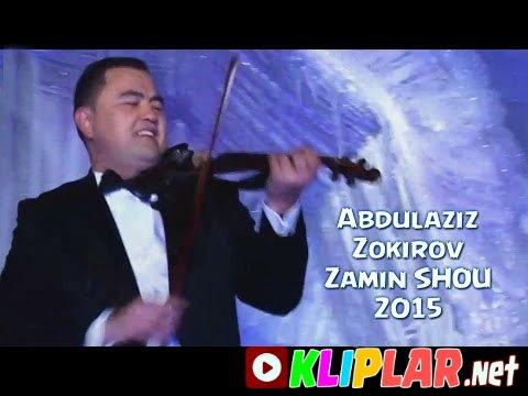 Abdulaziz Zokirov - Zamin SHOU 2015