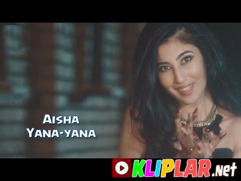 Aisha - Yana-yana (Video klip)