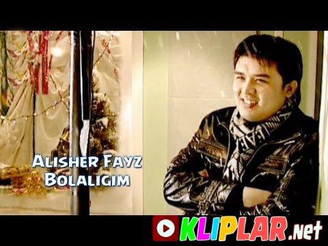 Alisher Fayz - Bolaligim