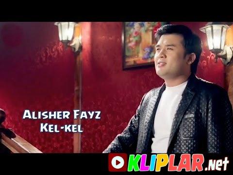 Alisher Fayz - Kel-kel-å