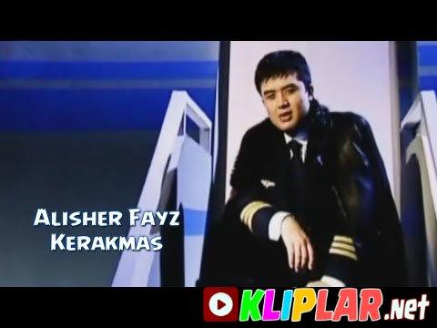 Alisher Fayz - Kerakmas