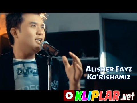 Alisher Fayz - Ko`rishamiz