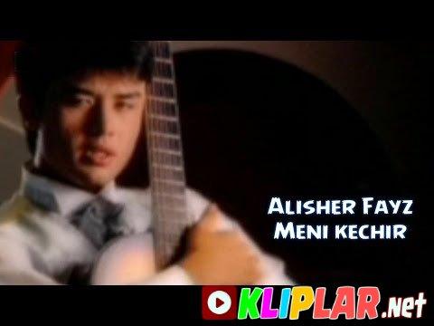 Alisher Fayz - Meni kechir