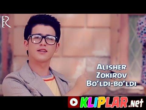 Alisher Zokirov - Bo`ldi-bo`ldi