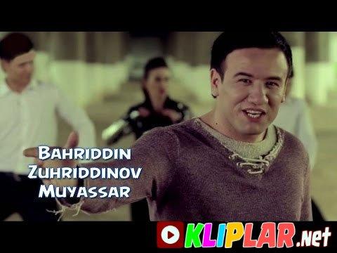 Bahriddin Zuhriddinov - Muyassar