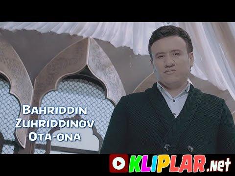 Bahriddin Zuhriddinov - Ota-ona