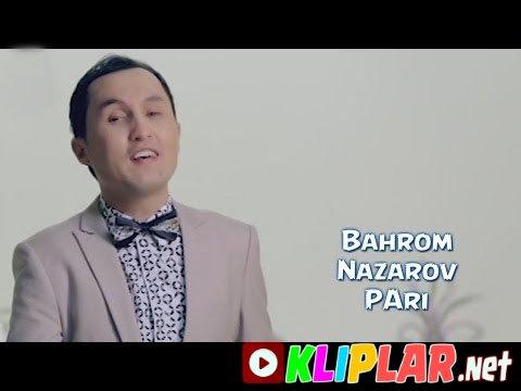 Bahrom Nazarov - Pari