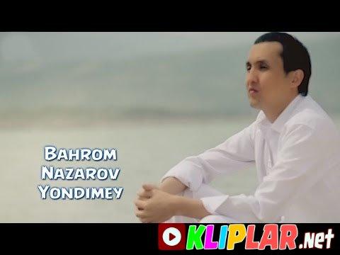 Bahrom Nazarov - Yondimey