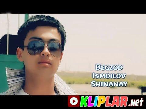 Begzod Ismoilov - Shinanay