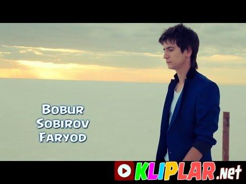 Bobur Sobirov - Faryod