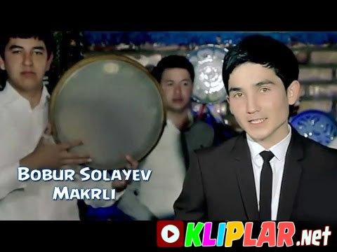 Bobur Solayev - Makrli
