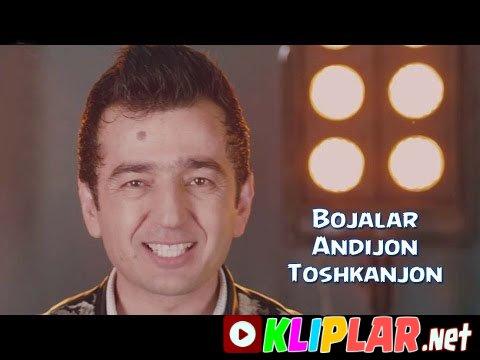 Bojalar - Andijon Toshkanjon