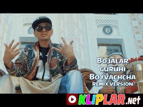 Bojalar - Boyvachcha (remix version)