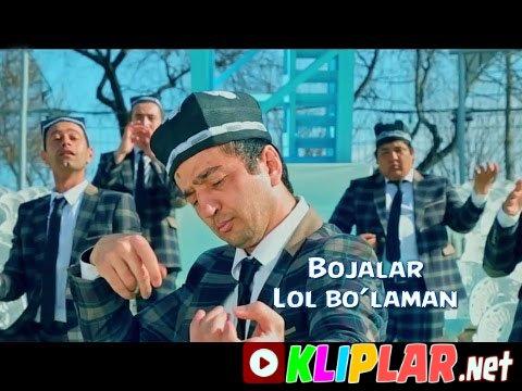 Bojalar - Lol bo`laman