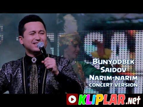 Bunyodbek Saidov - Narim-narim (concert version)