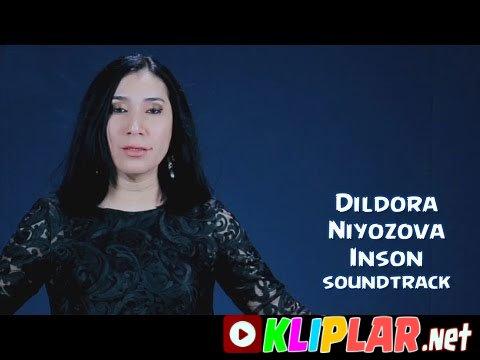 Dildora Niyozova - Inson - (soundtrack)