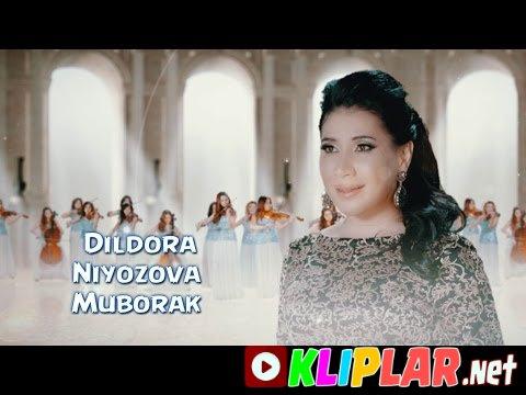 Dildora Niyozova - Muborak
