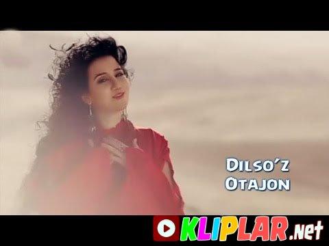 Dilso`z - Otajon