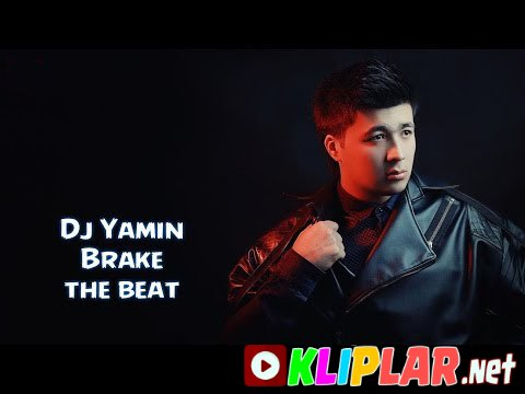 Dj Yamin - Brake the beat