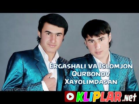Ergashali va Islomjon Qurbonov - Xayolimdasan