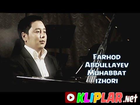 Farhod Abdullayev - Muhabbat izhori