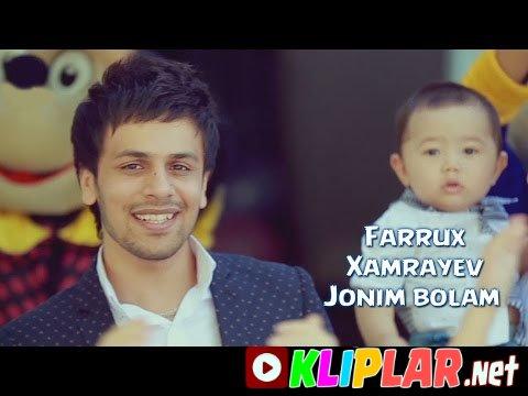 Farrux Xamrayev - Jonim bolam