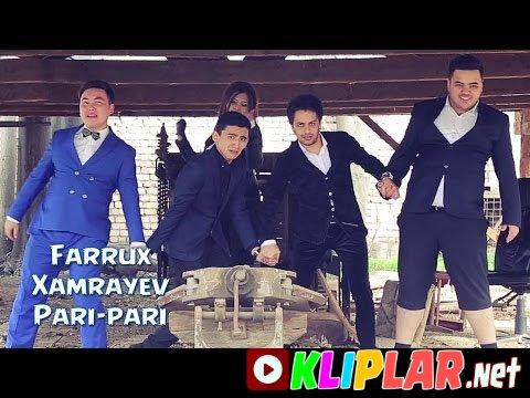 Farrux Xamrayev - Pari-pari