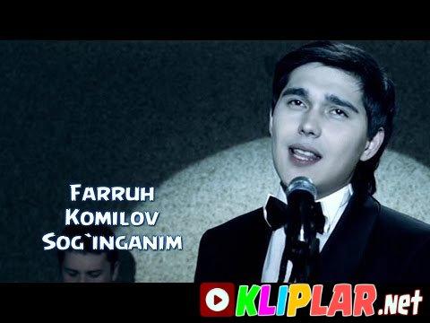 Farruh Komilov - Sog`inganim