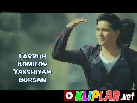 Farruh Komilov - Yaxshiyam borsan