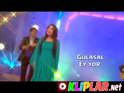 Gulasal - Ey yor(concert version)