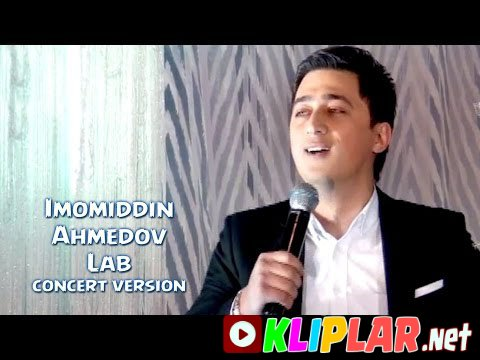 Imomiddin Ahmedov - Lab (concert version)