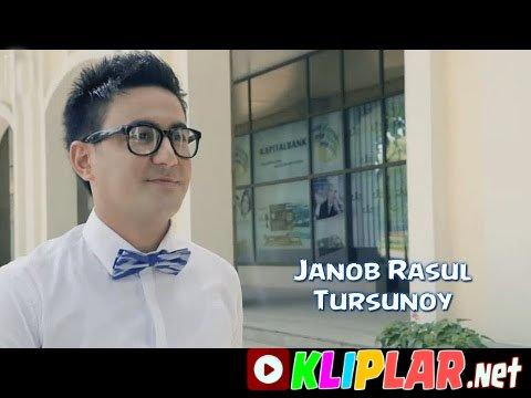 Janob Rasul - Tursunoy