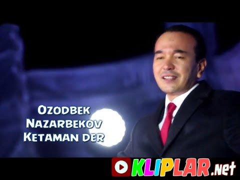 Ozodbek Nazarbekov - Ketaman der