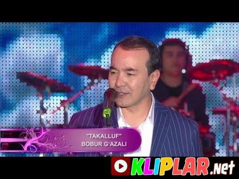 Ozodbek Nazarbekov - Takalluf (Boburxonlik)