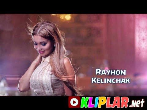 Rayhon - Kelinchak