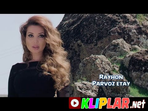 Rayhon - Parvoz etay