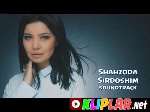 Shahzoda - Sirdoshim - (Baron filmiga soundtrack)