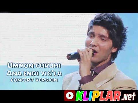 Ummon guruhi - Ana endi yig`la - (concert version)