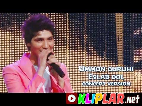 Ummon guruhi - Eslab qol - (concert version)