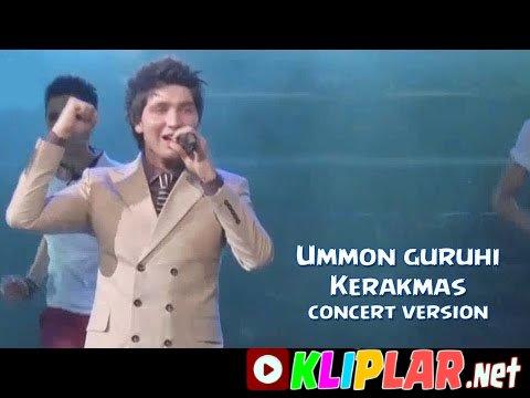 Ummon guruhi - Kerakmas - (concert version)