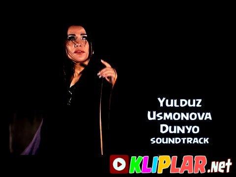 Yulduz Usmonova - Dunyo (soundtrack)