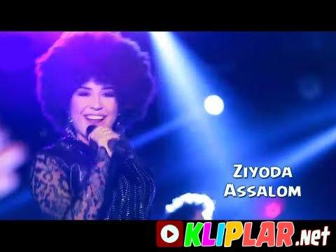 Ziyoda - Assalom