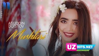 Asliddin Do'stov - Mushtari (Klip HD)